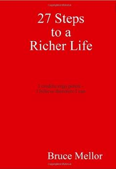 27 Steps to a Richer Life- Bruce Mellor